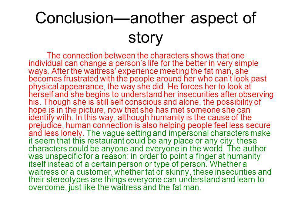 Conclusion—another aspect of story