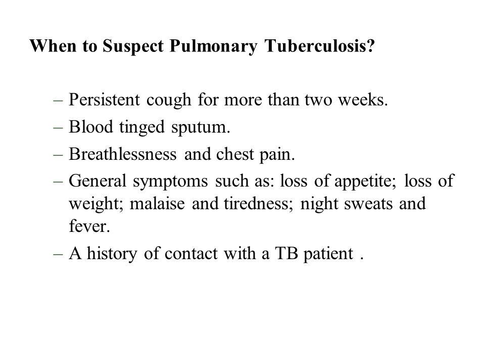 When to Suspect Pulmonary Tuberculosis