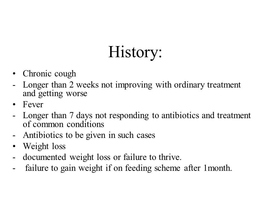 History: Chronic cough
