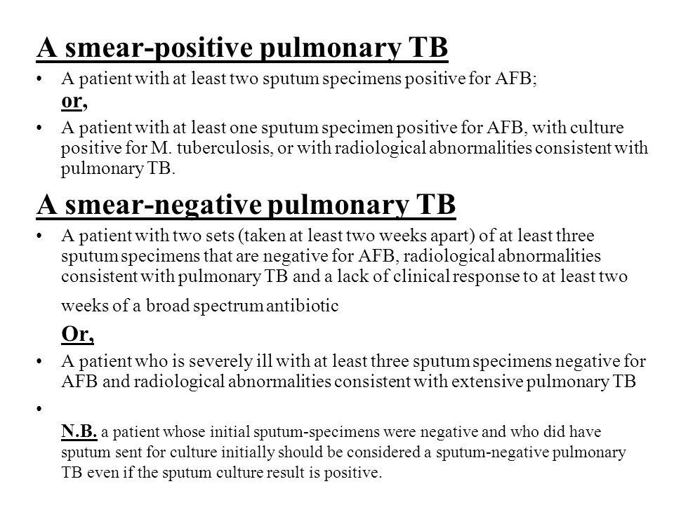 A smear-positive pulmonary TB