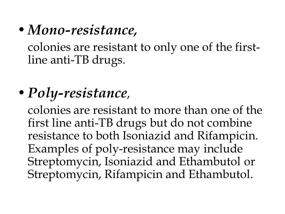 Mono-resistance, Poly-resistance,