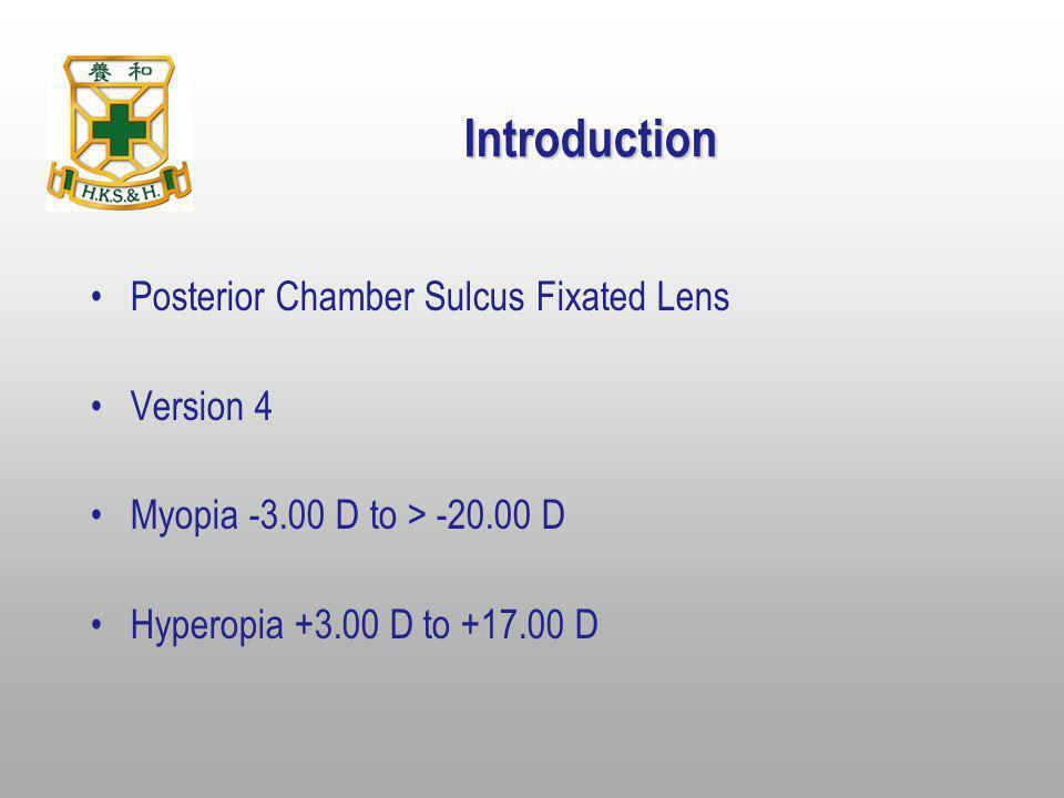 Introduction Posterior Chamber Sulcus Fixated Lens Version 4