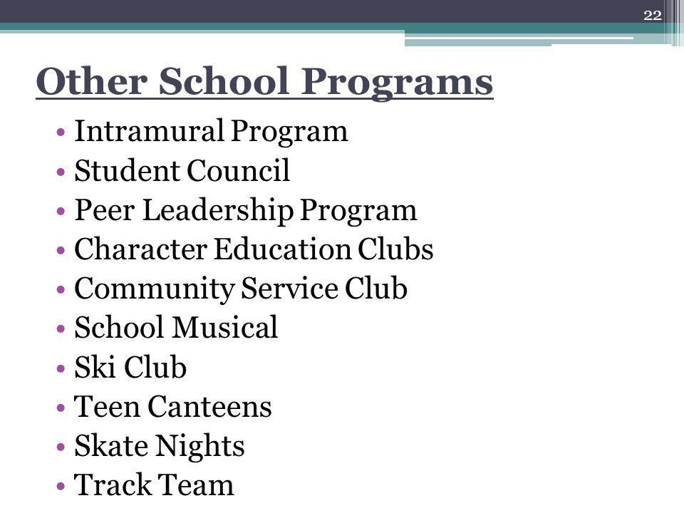 Other School Programs Intramural Program Student Council