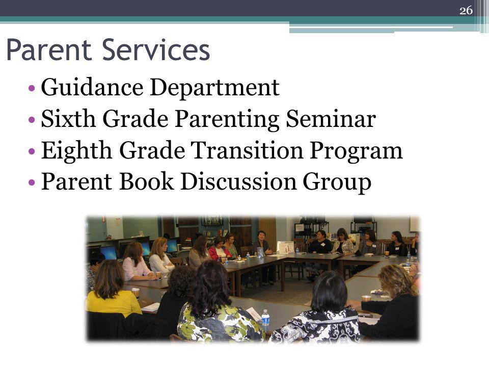 Parent Services Guidance Department Sixth Grade Parenting Seminar