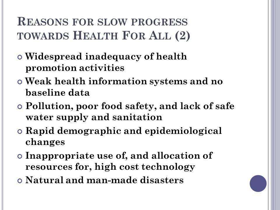 Reasons for slow progress towards Health For All (2)