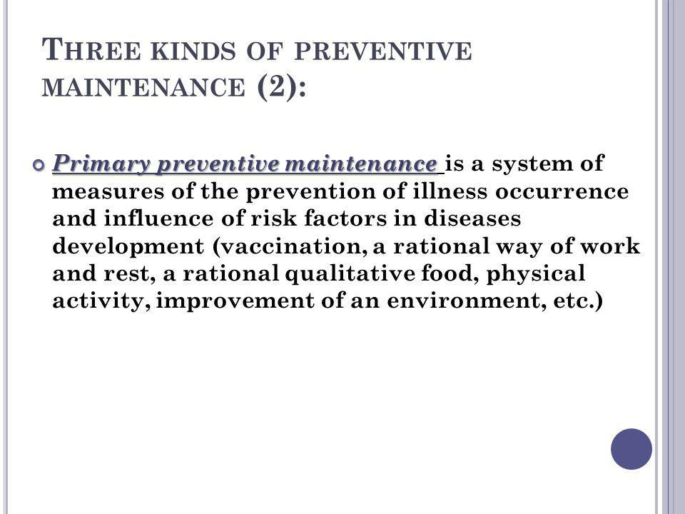 Three kinds of preventive maintenance (2):