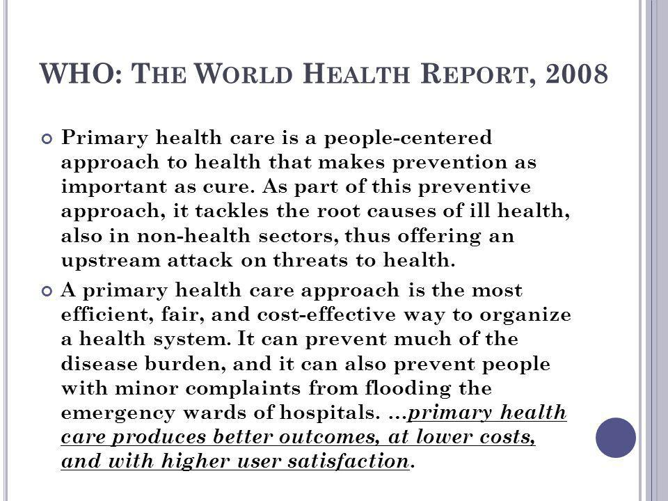 WHO: The World Health Report, 2008