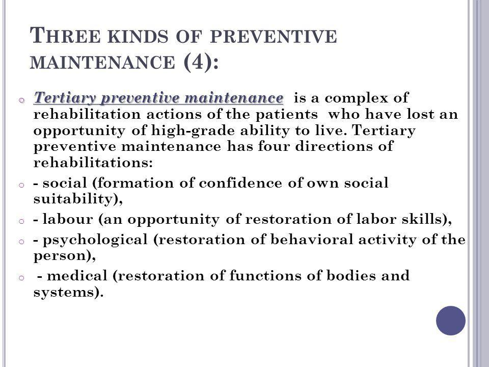Three kinds of preventive maintenance (4):