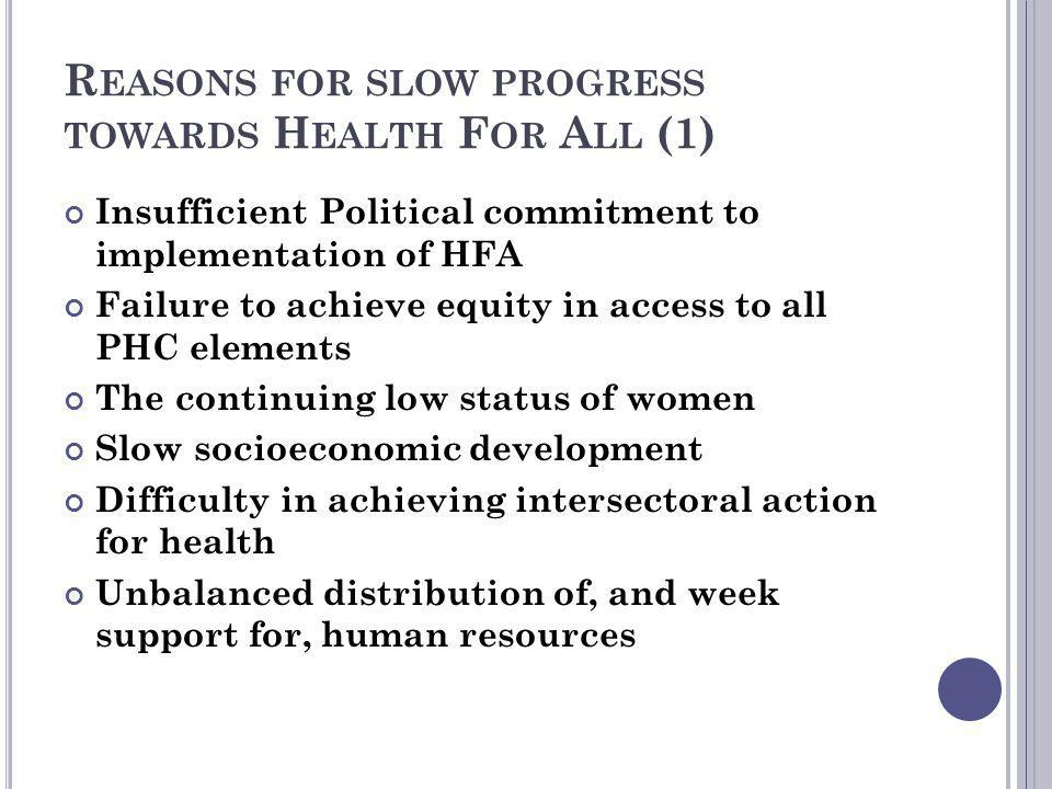 Reasons for slow progress towards Health For All (1)