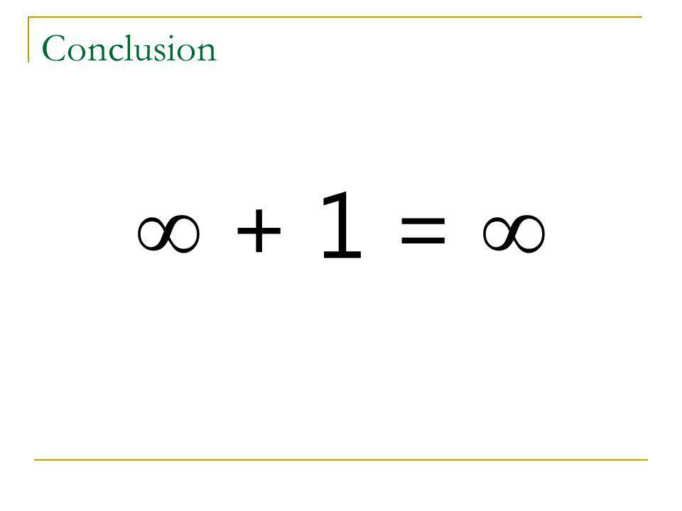 Conclusion  + 1 = 