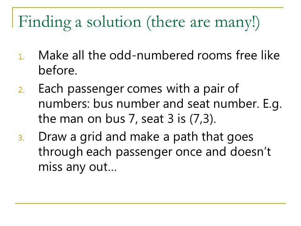 Finding a solution (there are many!)