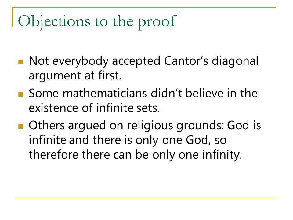 cantors diagonal argument essay Infinity and diagonalization  cantor's definition (1874) • two infinite sets are   proof by contradiction: • suppose i is  human mind and pencil/paper, can be.