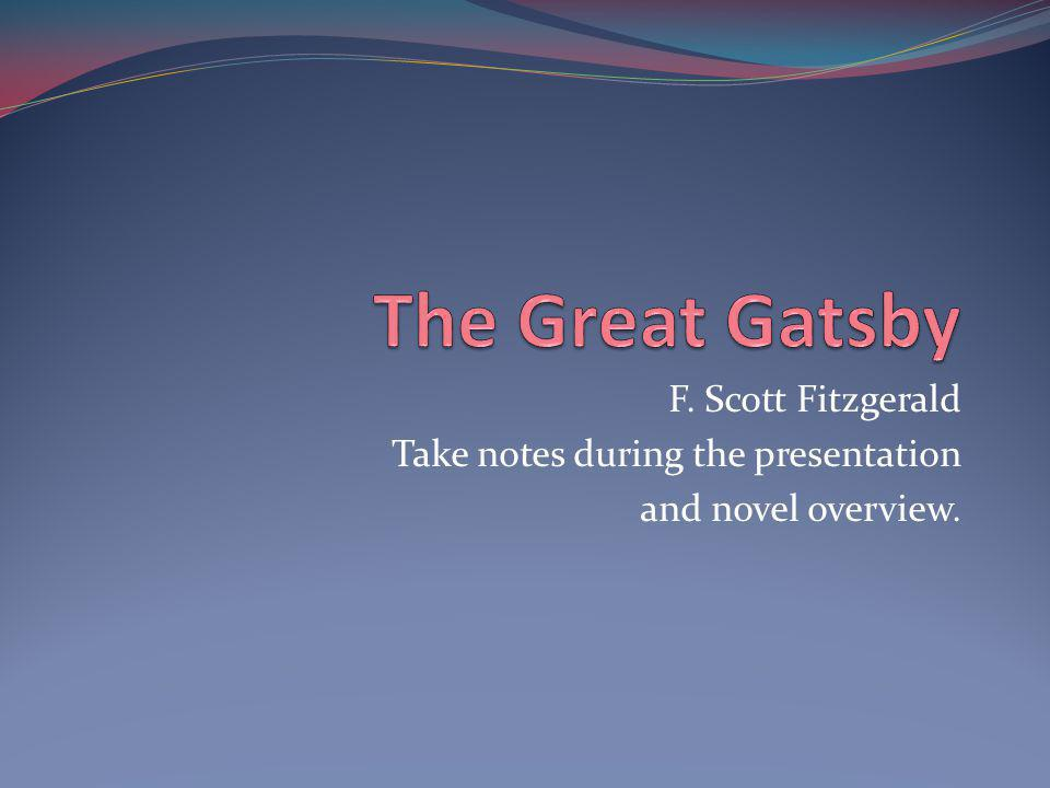 the illusions of the 1920 in the great gatsby a novel by f scott fitzgerald The great gatsby is probably f scott fitzgerald's greatest novel--a book that offers damning and insightful views of the american nouveau riche in the 1920s the great gatsby is an american classic and a wonderfully evocative work.