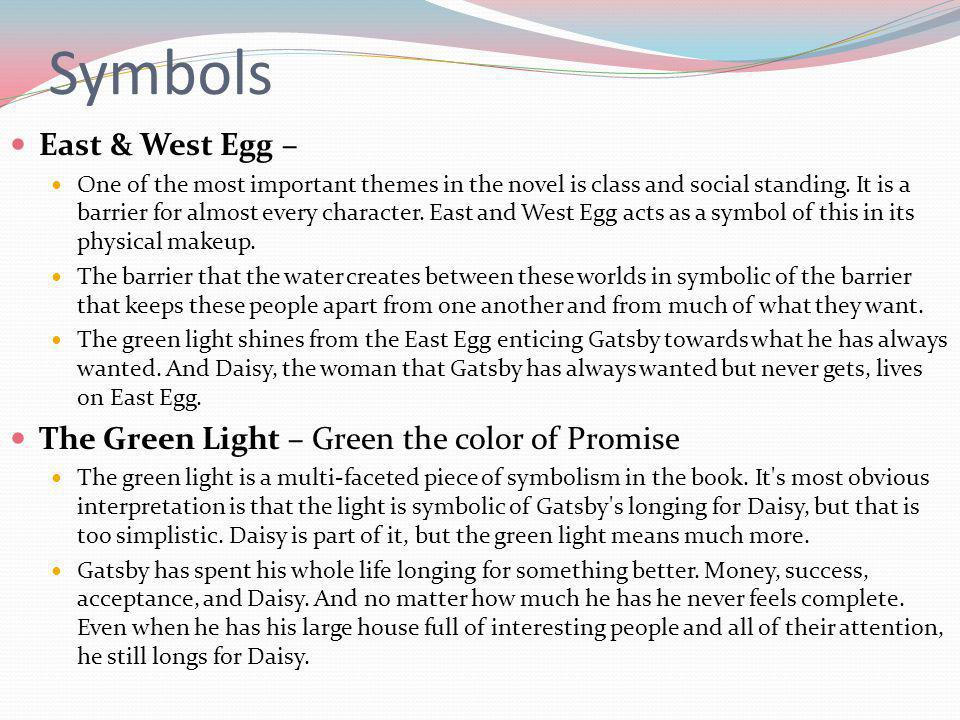 Symbols East & West Egg – The Green Light – Green the color of Promise