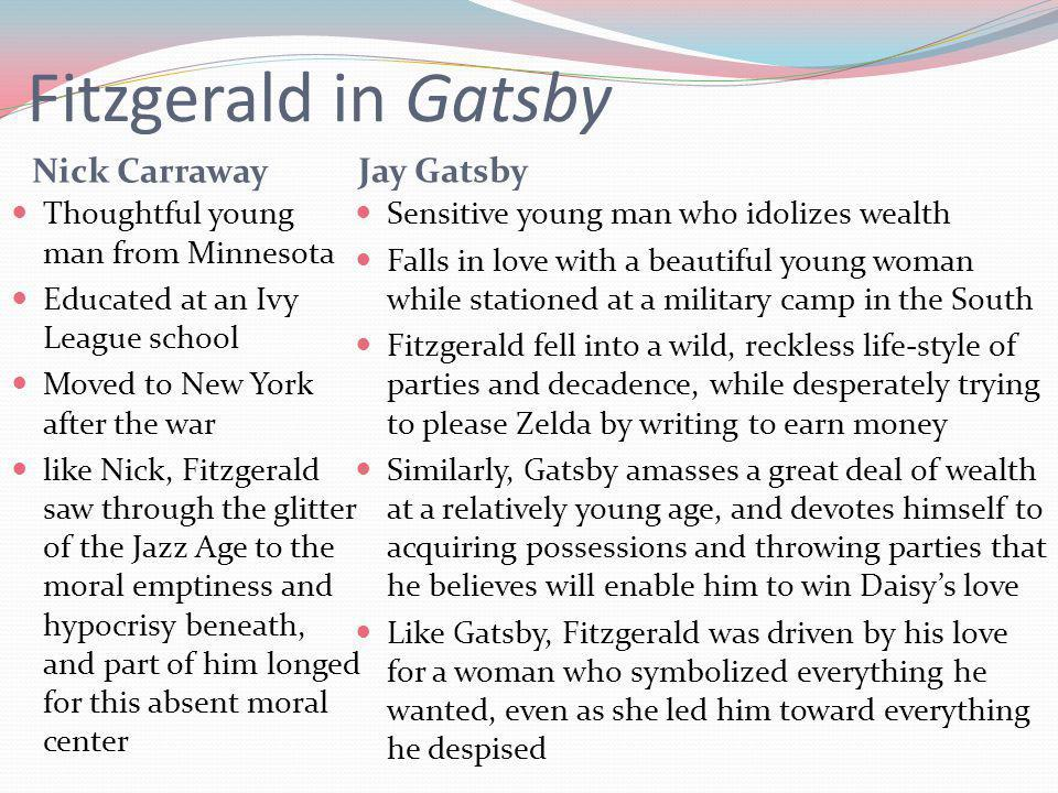 nick carraway in f scott fitzgerald s I suspect the queer readings of nick carraway say more about the way  the  only person who could say for sure is f scott fitzgerald, and he's.
