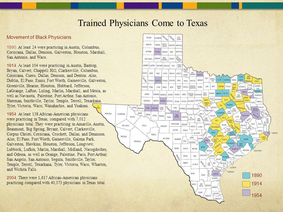 Trained Physicians Come to Texas