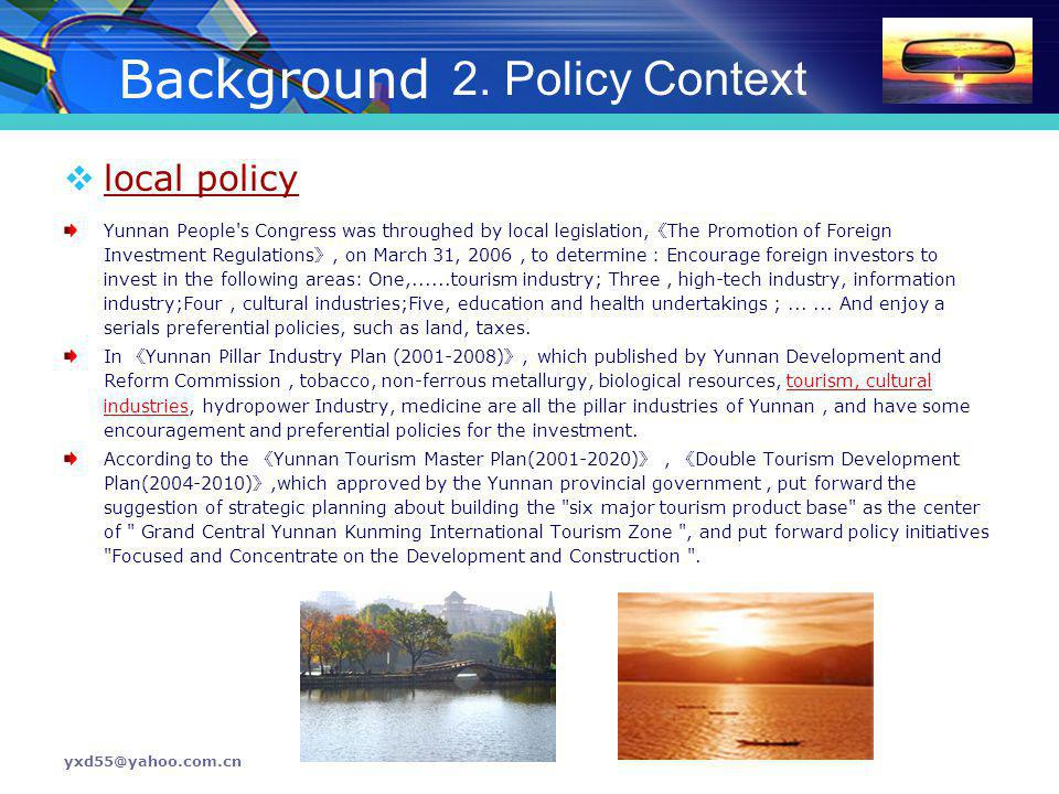 Background 2. Policy Context local policy