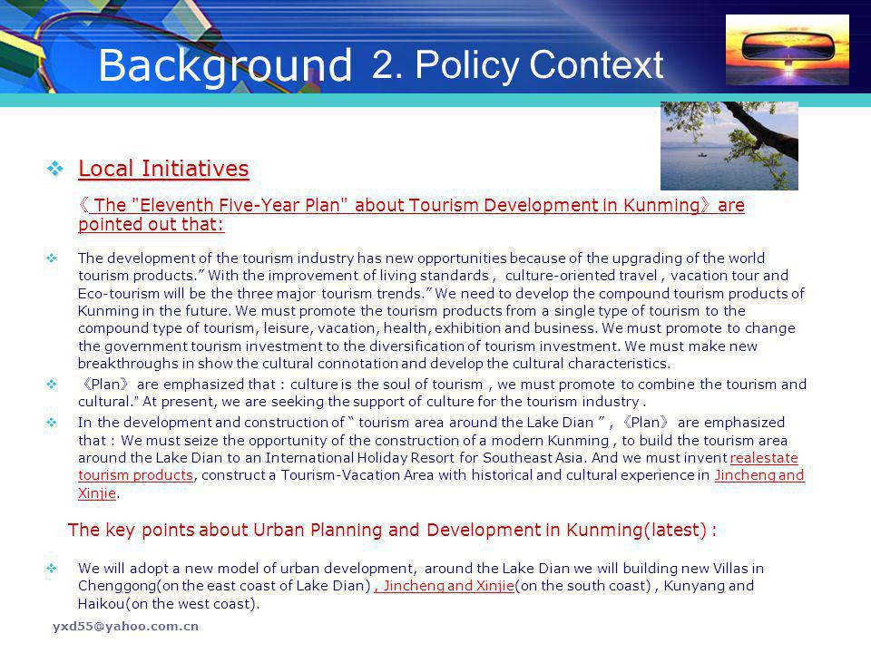 Background 2. Policy Context Local Initiatives