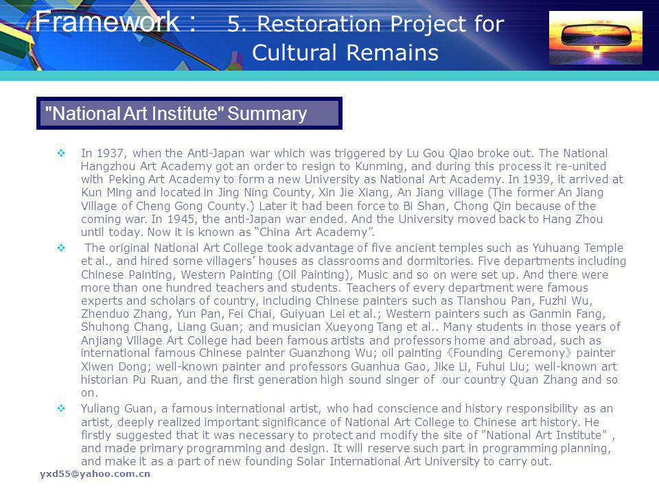 Framework : 5. Restoration Project for