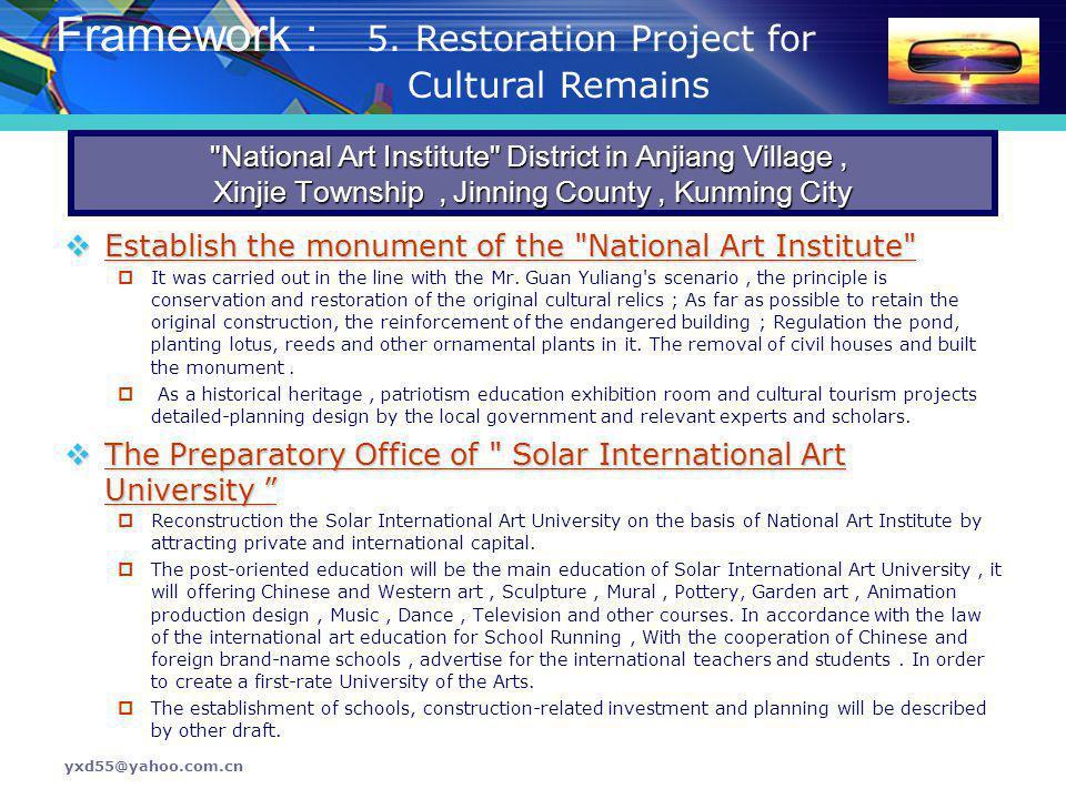 Framework : 5. Restoration Project for