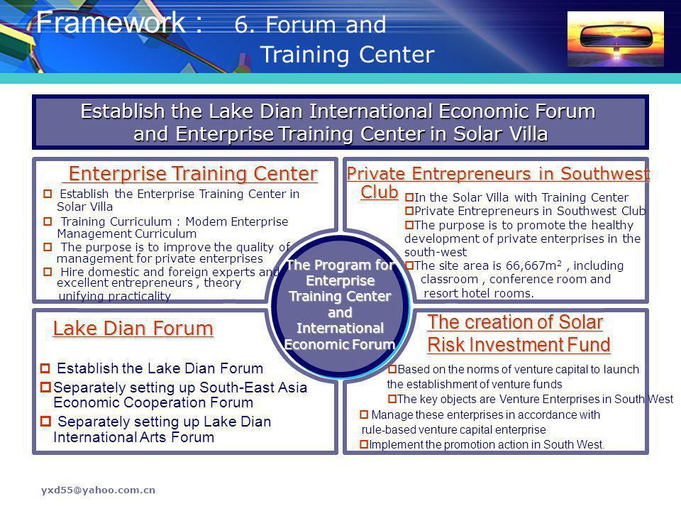 Framework : 6. Forum and Training Center