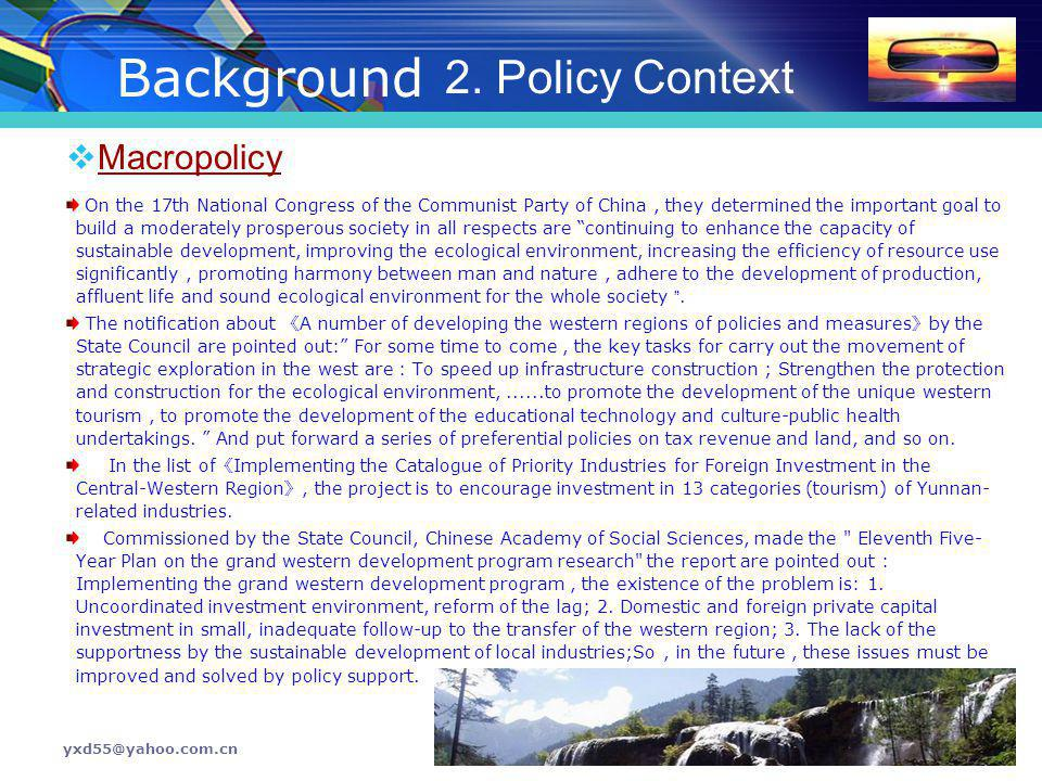Background 2. Policy Context Macropolicy