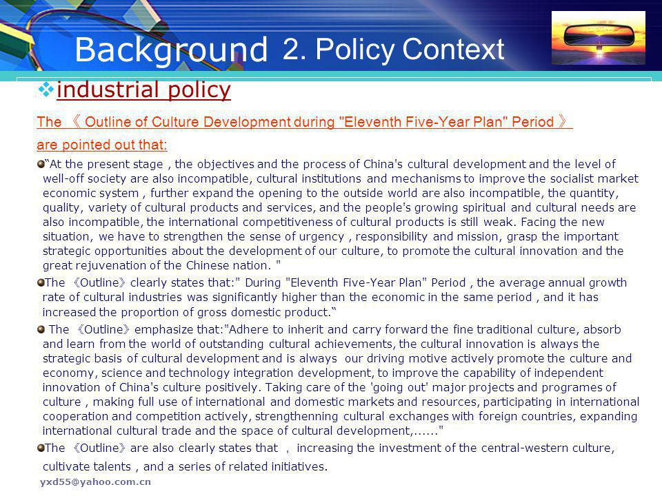 Background 2. Policy Context industrial policy