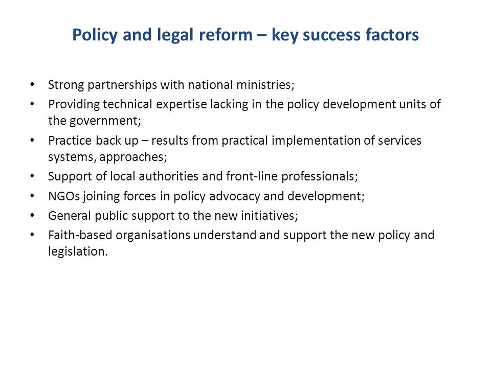 Policy and legal reform – key success factors