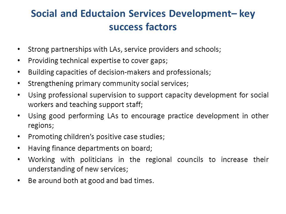 Social and Eductaion Services Development– key success factors
