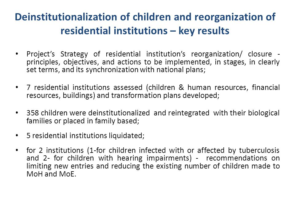 Deinstitutionalization of children and reorganization of residential institutions – key results