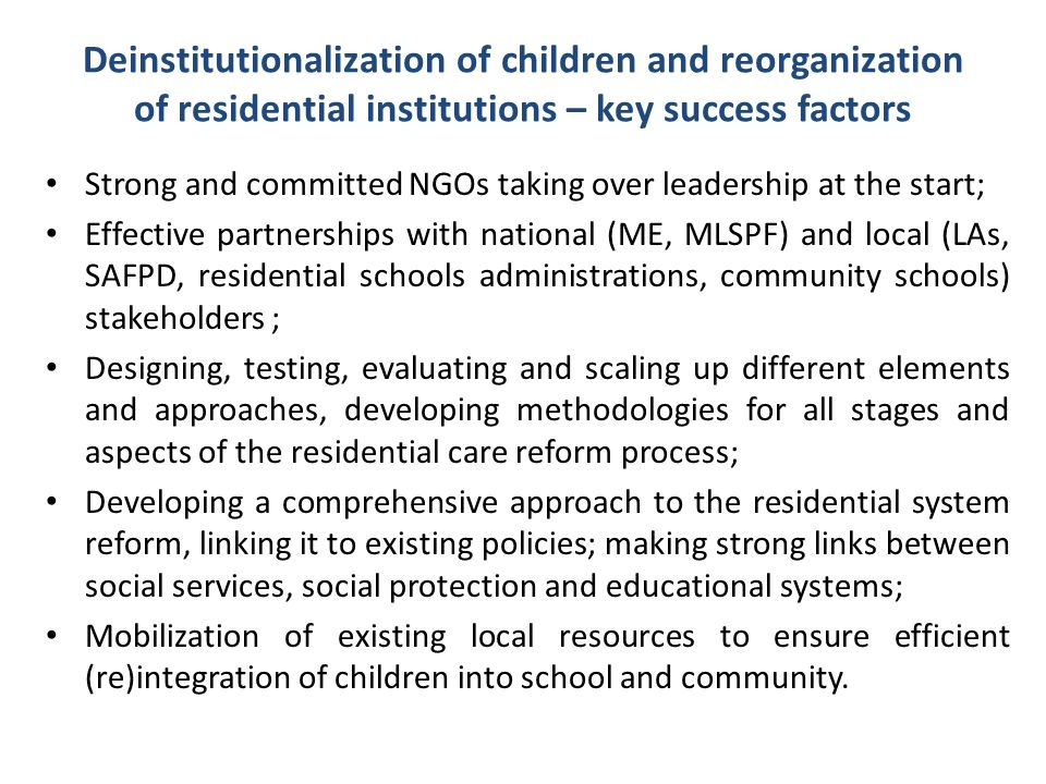 Deinstitutionalization of children and reorganization of residential institutions – key success factors