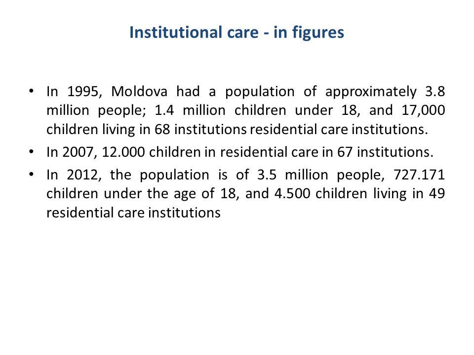 Institutional care - in figures