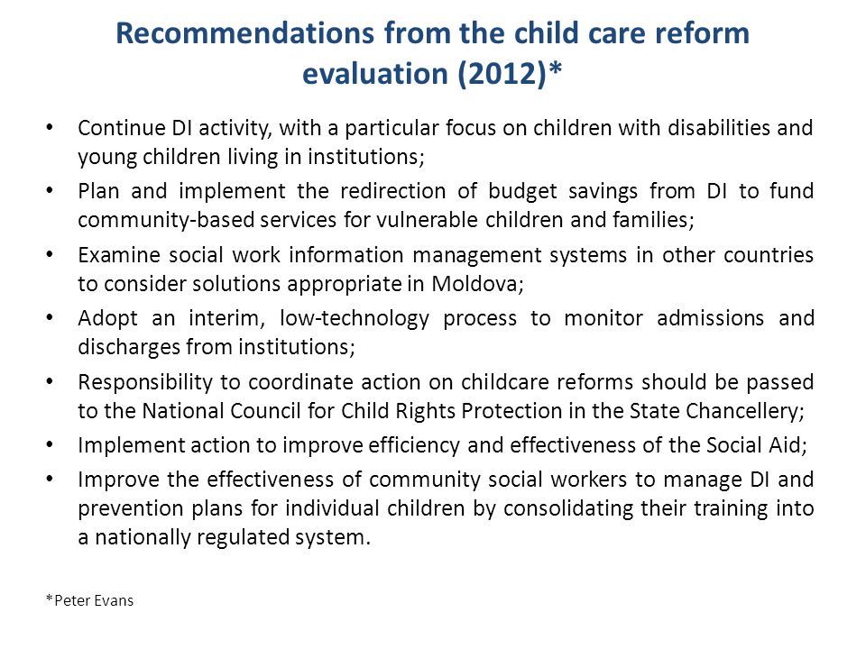 Recommendations from the child care reform evaluation (2012)*