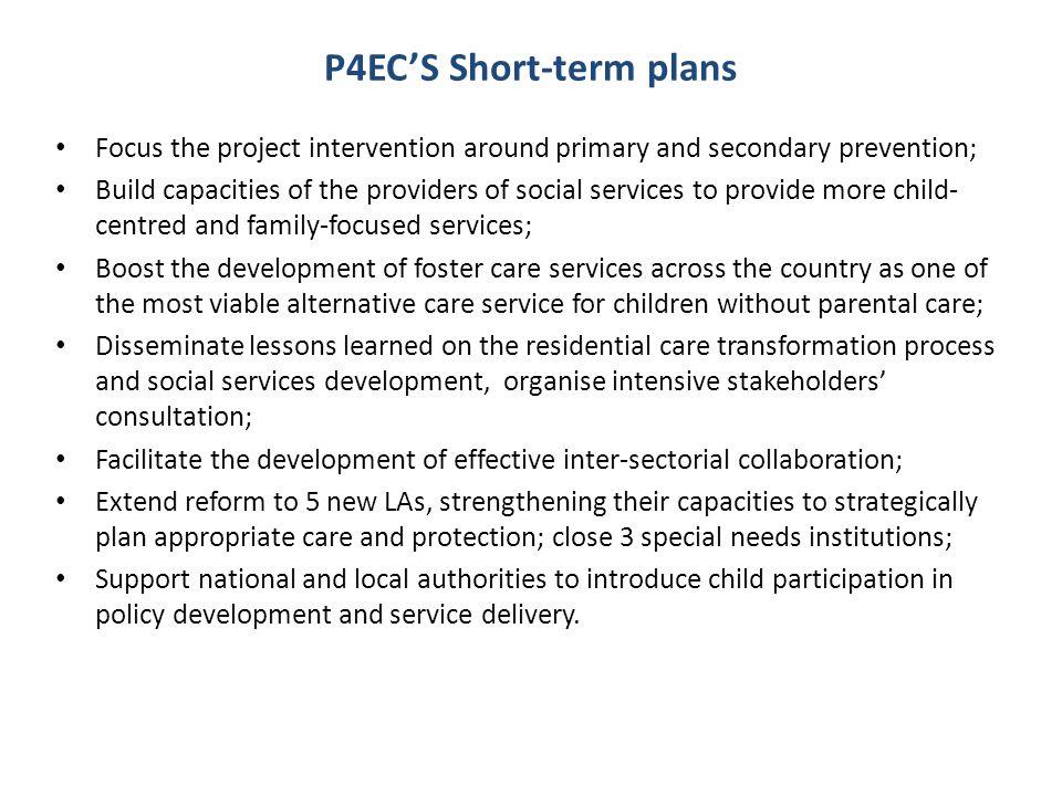 P4EC'S Short-term plans