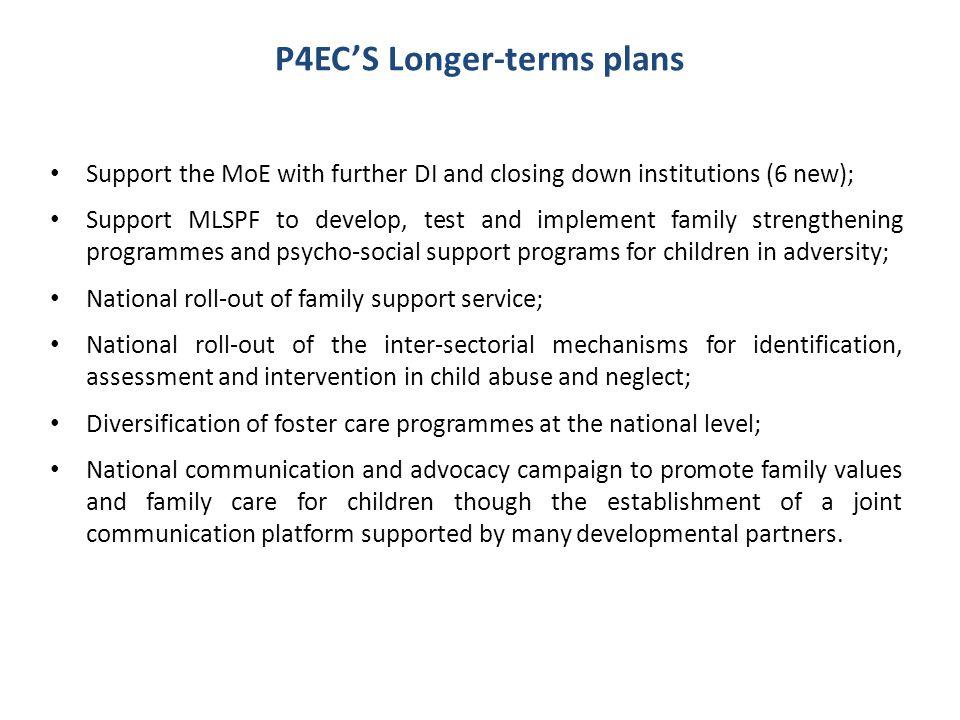 P4EC'S Longer-terms plans