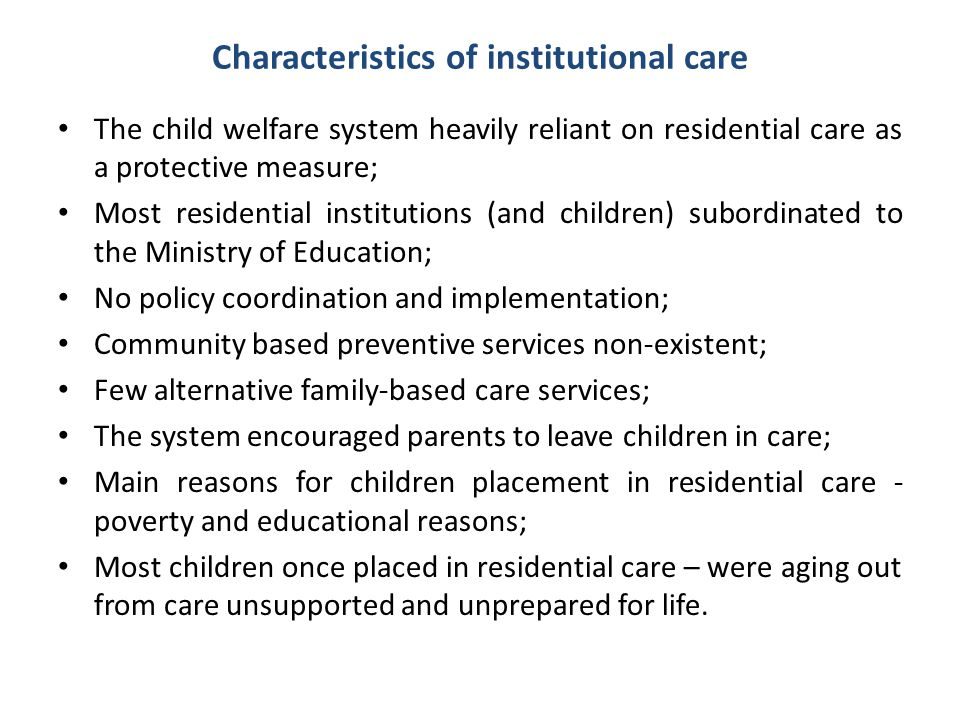 Characteristics of institutional care