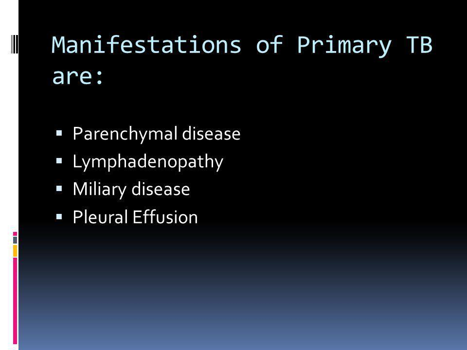 Manifestations of Primary TB are: