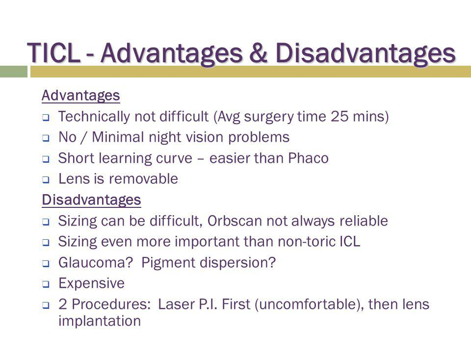 TICL - Advantages & Disadvantages