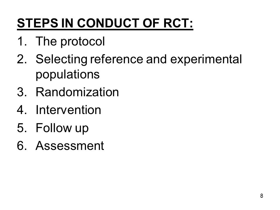 STEPS IN CONDUCT OF RCT: