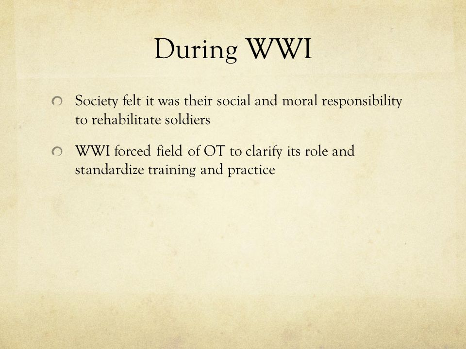 During WWI Society felt it was their social and moral responsibility to rehabilitate soldiers.