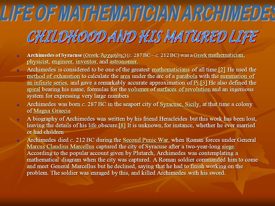 LIFE OF MATHEMATICIAN ARCHIMEDES CHILDHOOD AND HIS MATURED LIFE