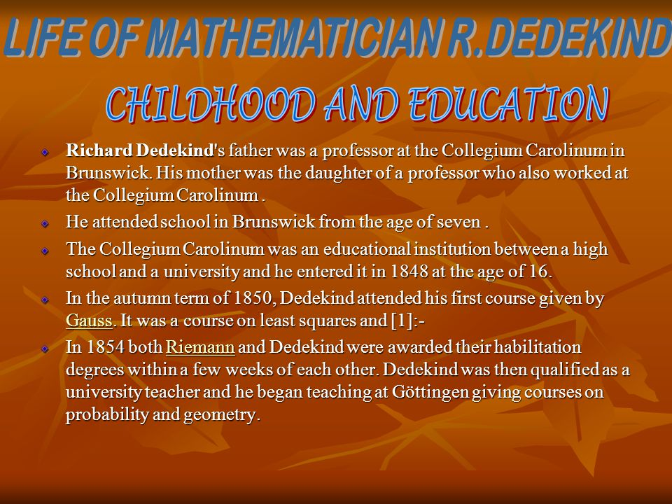 LIFE OF MATHEMATICIAN R.DEDEKIND