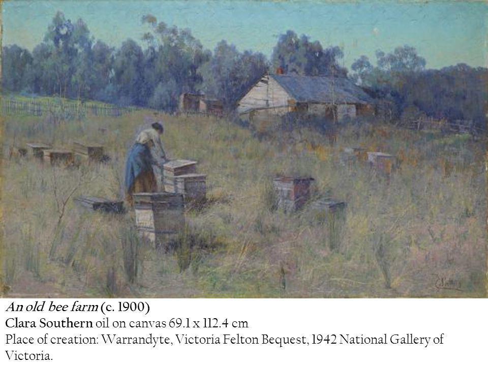 An old bee farm (c. 1900) Clara Southern oil on canvas 69.1 x 112.4 cm.