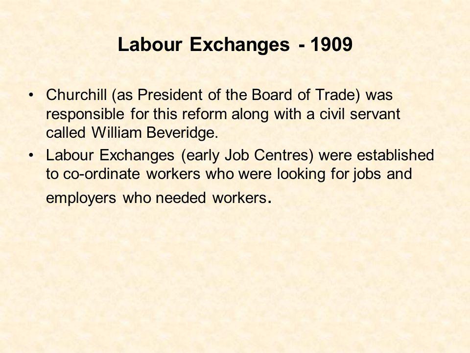 Labour Exchanges - 1909