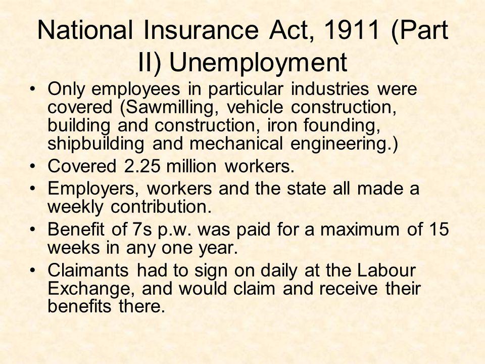 National Insurance Act, 1911 (Part II) Unemployment