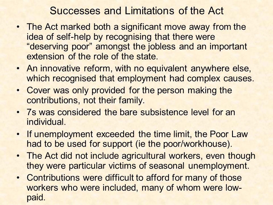 Successes and Limitations of the Act