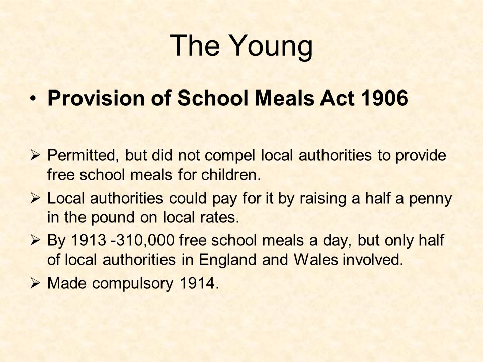 The Young Provision of School Meals Act 1906