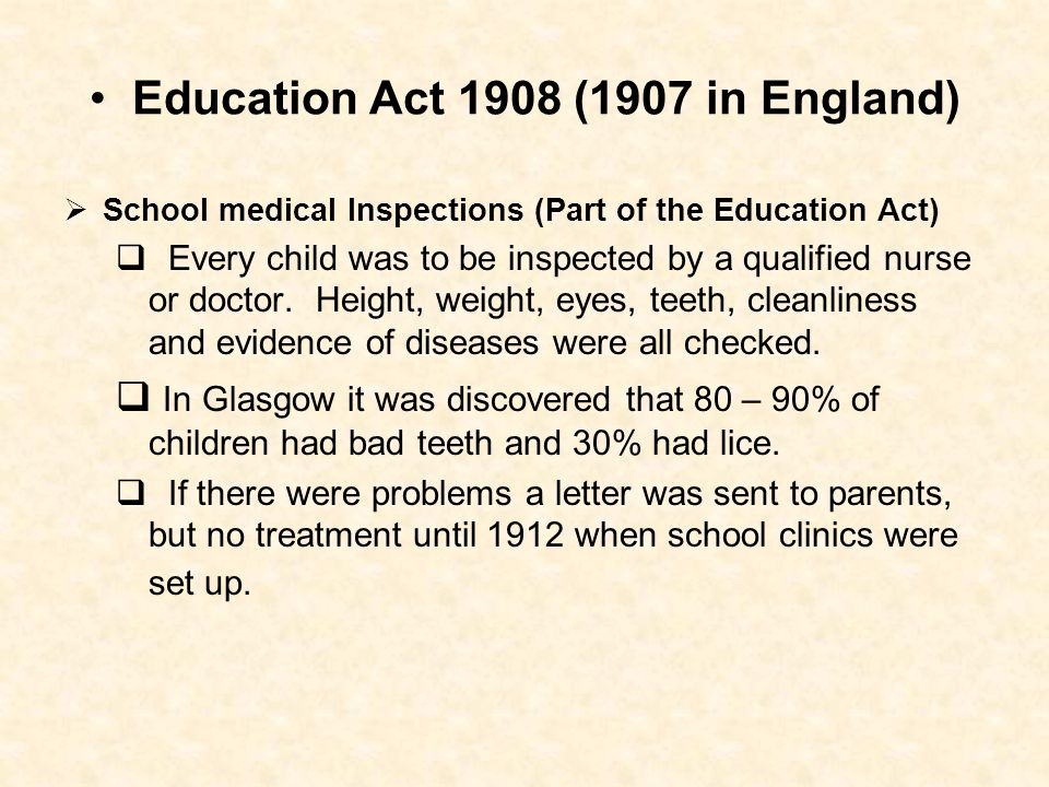 Education Act 1908 (1907 in England)