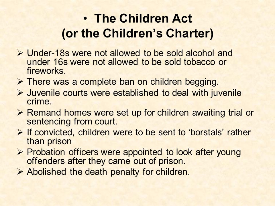 The Children Act (or the Children's Charter)