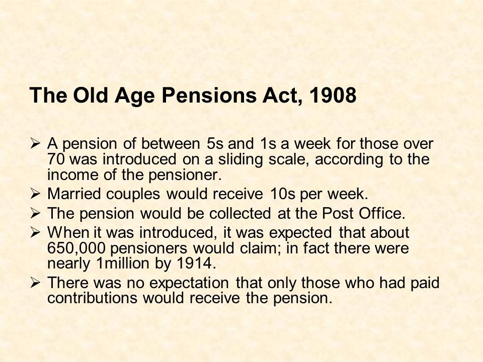 The Old Age Pensions Act, 1908
